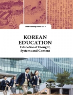 Korean Education : The Understanding Korea Series (UKS) 9