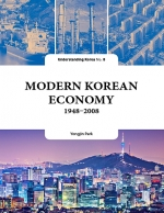 Modern Korean Economy : The Understanding Korea Series (UKS) 8